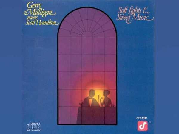 Gerry Mulligan meets Scott Hamilton ‎– Soft Lights & Sweet Music